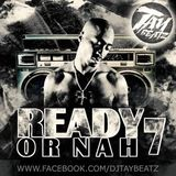 READY OR NAH VOL. 7 - TUPAC SPECIAL