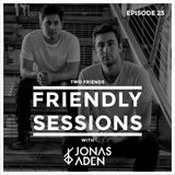 2F Friendly Sessions, Ep. 20 (Includes Lash Guest Mix)