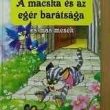 Mesevilág - A macska és az egér barátsága