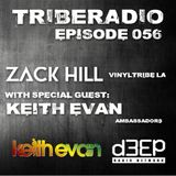 TribeRadio 056 - Zack Hill & Keith Evan