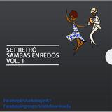 SET Retrô Sambas Enredos Grupo Especial RJ