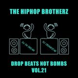DJ DA DREAM & DJ CRUNKSTAR - DROP BEATS NOT BOMBS VOL.21