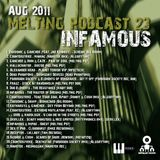 Melting Podcast 23 - InFamous