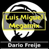 Luis Miguel - Dario Freije Megamix