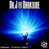 Dr.J And Darkside - Classic Trance Volume 2