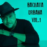 Bachata Urbana Vol.1