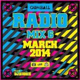 GUMBALL Radio Mix 6 by DJ Biggie