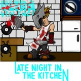 Late night in the Kitchen