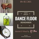 Dj Bin - Dance Floor Remember
