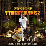 Street Bang 3