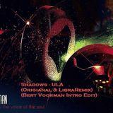 Shadows - Ula (Original&LibraRemix) (Bert Voorman Intro Edit)