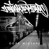 Dope Mixtape