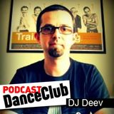 DANCE CLUB PODCAST 33: DJ Deev