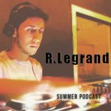 R.Legrand - January 2016 Summer Podcast