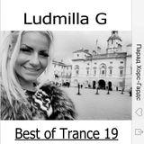 Ludmilla G 12.07.2019 Best of Trance 19