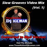 Slow Grooves Video Mix (Part 1) - (Converted To Mp3)