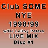 Club SOME NYE 1998/99 CD #1