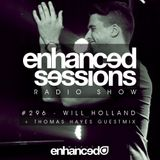 Enhanced Sessions 296 with Will Holland & Thomas Hayes