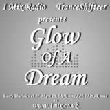 Glow Of A Dream Episode 51 with guest mix by Alex Feed