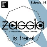 ZAGGIA is here! Episode #6| Best of Soulful, Deep & Tech House Mix |2014 |