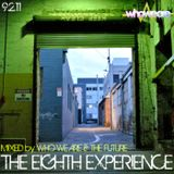 The Eighth Experience - Mixed by Who We Are & The Future