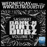 DJ Sashwat - Dank 'N' Dirty Dubz (Volume 52)