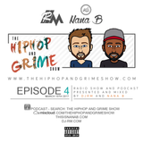 DJRM X Nana B - The Hiphop and Grime Show Episode 04
