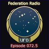 Federation Radio :: Episode 072.5
