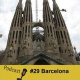 #29 Barcelona - Os Meus Descobrimentos