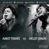 Ankit Tiwari vs Arijit Singh