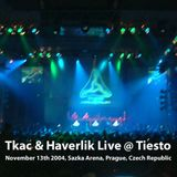 Tkac & Haverlik - Live @ Tiesto Prague [13 Nov 2004] (preview cut)