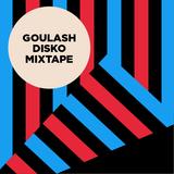 Goulash Disko Mixtape