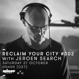 Reclaim Your City 302 | Jeroen Search