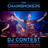 The Chainsmokers (DJ Contest)