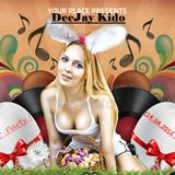 DeeJay Kido - Easter Party (14.04.2012 Podcast )