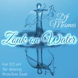 Zouk on Water - Power Zoukable Tunes Live
