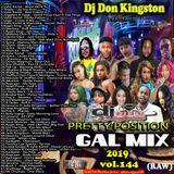 Dj Don Kingston Pretty Position Gal Mix 2019 (clean)