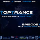 Arika Lane - TopTrance#066 (06.04.2015 Guests: Valery White feat. Dellarion, Irex)