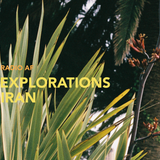 Explorations - Iran @Radio AF, Lund