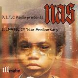 D.I.T.C Radio- Nas Illmatic 20 year Anniversary Show