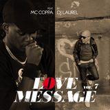 Love Message vol. 7 by Dj Laurel feat. MC Coppa
