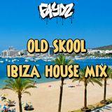 Old Skool Ibiza House Mix