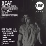 BEAT with Fin Evans // 2nd March 2016 // URF