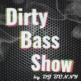 Dirty Bass Show - Bass Music 40 min MIX