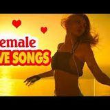 BEST FEMALE LOVE SONGS