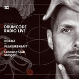 DCR465 – Drumcode Radio Live - Pleasurekraft live from Lehmann Club, Stuttgart