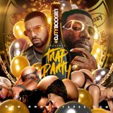 "DJTYBOOGIE ""TRAP PARTY"" (MIXTAPE)"