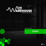 The Warehouse Radio Show EP04 - Guest Mix by Robiin