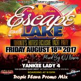 Escape On Da Lake Tropic Flava Promo Mix 2K17