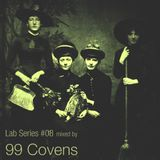 Lab Series 08 mixed by 99 COVENS